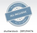 all inclusive grunge rubber... | Shutterstock .eps vector #289194476