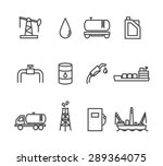 oil and petrol industry line... | Shutterstock . vector #289364075