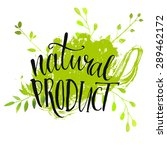 natural product sticker  ... | Shutterstock .eps vector #289462172