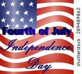 american national flag waving... | Shutterstock .eps vector #289489862