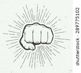 fist with sunbursts in vintage... | Shutterstock .eps vector #289775102