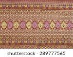 texture of handmade thai silk... | Shutterstock . vector #289777565