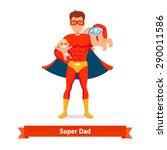 superhero dad concept. father... | Shutterstock .eps vector #290011586