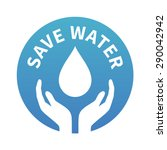 water conservation   save water ... | Shutterstock .eps vector #290042942