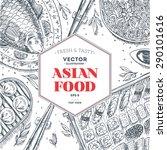 asian food frame. linear... | Shutterstock .eps vector #290101616