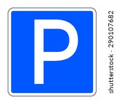 car parking icon. road sign... | Shutterstock .eps vector #290107682