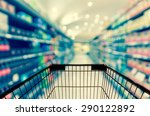 abstract blurred photo of store ... | Shutterstock . vector #290122892