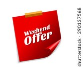 weekend offer red sticky notes... | Shutterstock .eps vector #290137568