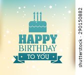 happy birthday colorful card... | Shutterstock .eps vector #290150882