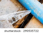 water leaking on pvc discharge... | Shutterstock . vector #290535722