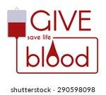 give blood  medical concept. | Shutterstock .eps vector #290598098