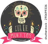 print   mexican sugar skull ... | Shutterstock .eps vector #290699336