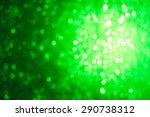 emeral green bokeh | Shutterstock . vector #290738312