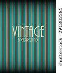 retro vintage background... | Shutterstock .eps vector #291302285