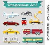 set of all types of transport... | Shutterstock .eps vector #291346202