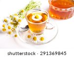 chamomile tea with fresh herb... | Shutterstock . vector #291369845