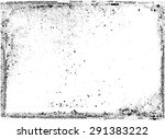 grunge frame.grunge background...   Shutterstock .eps vector #291383222
