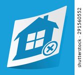 sticker with remove house icon  ...