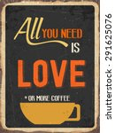 "retro metal sign ""all you need... 
