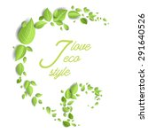 green leaves eco design with... | Shutterstock .eps vector #291640526