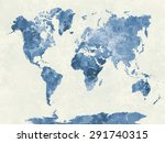 world map in watercolor... | Shutterstock . vector #291740315