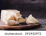 the parmesan cheese on cutting... | Shutterstock . vector #291932972
