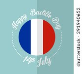 14th july happy bastille day... | Shutterstock .eps vector #291940652