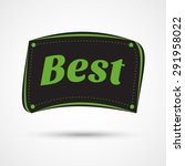 black and green best labels | Shutterstock .eps vector #291958022
