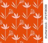 flowers on orange. seamless... | Shutterstock .eps vector #291958088
