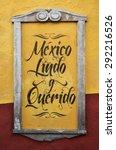 mexico lindo y querido   mexico ...   Shutterstock . vector #292216526