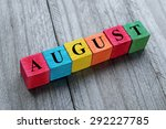 word august on colorful wooden... | Shutterstock . vector #292227785