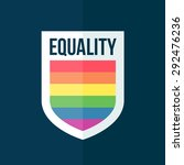 equality concept rainbow shield ... | Shutterstock .eps vector #292476236