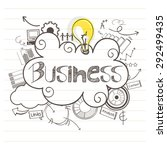 hand drawn business infographic ... | Shutterstock .eps vector #292499435