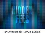 hidden fees binary sign concept ... | Shutterstock . vector #292516586