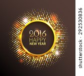 new year 2016 background. gold... | Shutterstock .eps vector #292530836