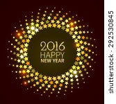new year 2016 background. gold... | Shutterstock .eps vector #292530845