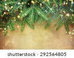 christmas fir tree border over... | Shutterstock . vector #292564805