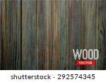 vector wood texture. background ... | Shutterstock .eps vector #292574345