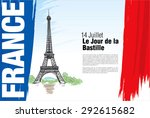 france. 14 july. happy bastille ... | Shutterstock .eps vector #292615682