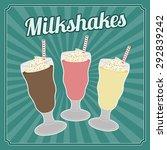 milkshakes retro poster in... | Shutterstock .eps vector #292839242