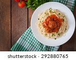 pasta and meatballs with tomato ... | Shutterstock . vector #292880765