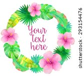 watercolor tropical wreath with ... | Shutterstock .eps vector #293154476
