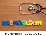 Small photo of Haemoglobin colorful word with stethoscope on the wooden background