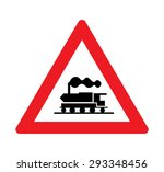 beware train warning of traffic ... | Shutterstock .eps vector #293348456
