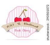 vintage cherry vegan juice...   Shutterstock .eps vector #293501072