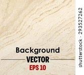 beige marble texture vector...   Shutterstock .eps vector #293527262