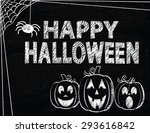 happy halloween drawn on a... | Shutterstock .eps vector #293616842