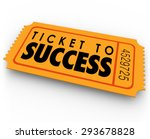 ticket to success words on a... | Shutterstock . vector #293678828
