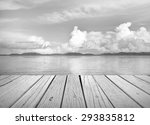 old wood pave with blue sea sky ... | Shutterstock . vector #293835812
