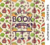 Recipe Book. Cooking With Love...